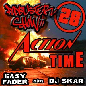 DJ SKAR podbuster show 28 - action time
