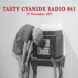 Mad EP - Tasty Cyanide Radio #041 - Sub.FM