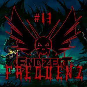 ENDZEIT FREQUENZ #13 Fantasy Music (2015-06-21)