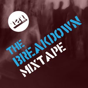 121 CREATIVES 'THE BREAKDOWN' MIXTAPE