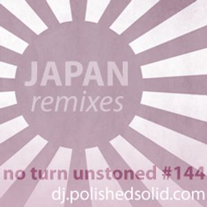 We Love Japan - The Remix Edition (No Turn Unstoned #144)