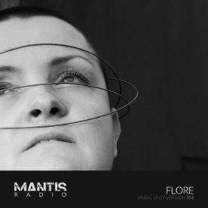 Mantis Radio 316 + Flore / music only