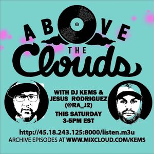 Above The Clouds - #140 - 8/18/18 (w/ Jesus Rodriguez)