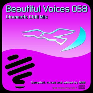 MDB - BEAUTIFUL VOICES 058 (CINEMATIC CHILL MIX)
