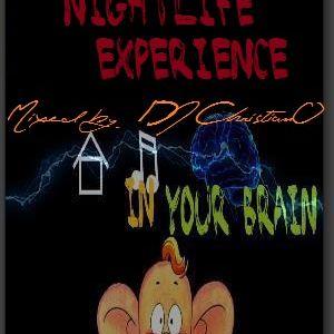 Nightlife Experience@DJ ChristianO
