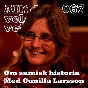 067 Om samisk historia med Gunilla Larsson