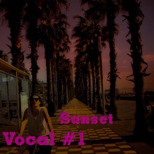 SUNSET VOCAL #1