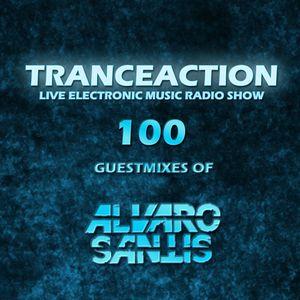 Tranceaction 100: Guestmix Alvaro Santis