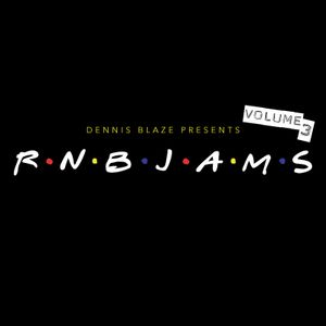 RNB Jams Volume 3 by Dennis Blaze