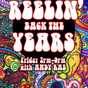 Reelin' Back The Years - 17th March 2017