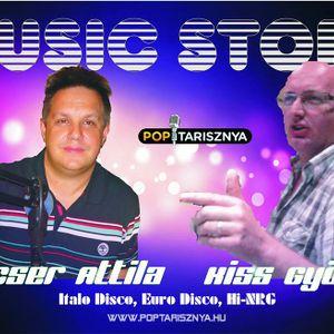 Music Story Hajcser Attilával és Kiss Györggyel.  A 2016.  Augusztus 12-i műsorunk.  poptarisznya.hu