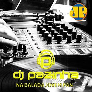 NA BALADA JOVEM PAN 16/JUN/2017 BY DJ PAZINHA (BLOCO 03)