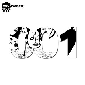 WYS! Podcast 001 - End of the Night Favourites