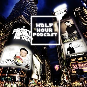 Project Re-Beat's Half Hour Podcast #25 03.02.2012