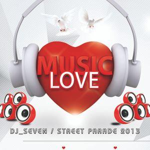 Dj_Seven @ Street Parade 2013