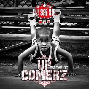 "Mix Hip Hop ""Up Comerz (Part II)"" By Chief Saï"