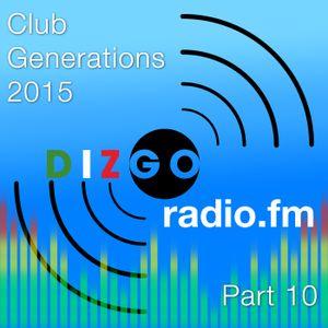 Club Generations 2015 part 10: Live Discomix on Dizgoradio.fm