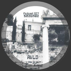Avlo - Sezonaz Podcast 027