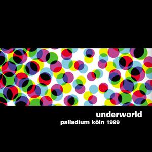 Underworld Live(SBD) 1999-05-13 Viva Festival Cologne, Germany