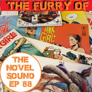 Ep 88 The Furry of Tank Girl