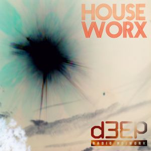 hOUSEwORX - Episode 055 - Jon Manley - D3EP Radio Network - 161015