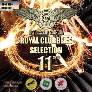 DJ RED BILL - ROYAL CLUBBERS SELECTION XI
