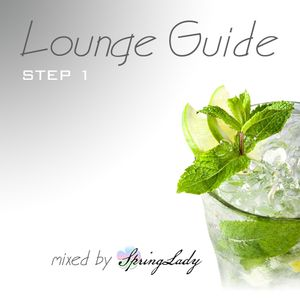 Lounge Guide step_1 (mixed by SpringLady)