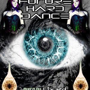 Lizard - Future Hard Dance (2011)
