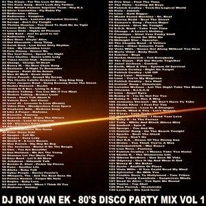 DJ Ron Van Ek - 80's Disco Party Mix Vol 1 (Section The 80's Part 2)