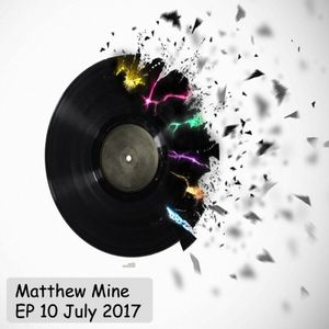 Matthew Mine - EP 10 July 2017