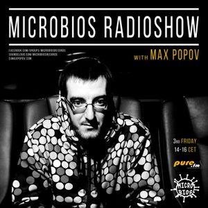 Microbios Radioshow009 with Max Popov [17.04.2015]