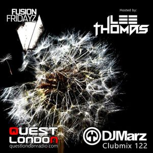 DJMarz - Fusion Fridayz set at Quest London Radio hosted by Lee Thomas