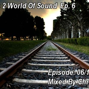Trip 2 World Of Sound  Ep. 6 - Mixed By Chris F. [2012]