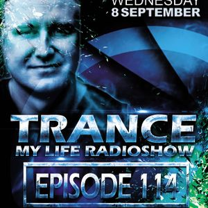 MARTIN SOUNDRIVER presents TRANCE MY LIFE RADIOSHOW EPISODE 114 [Trance1.FM]