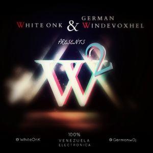 W2 SET - Dj White Onk & German Windevoxhel
