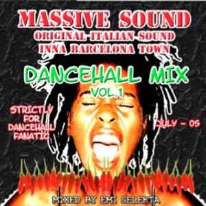 Dancehall Mix Vol. 1 - Massive Sound - Summer 2005