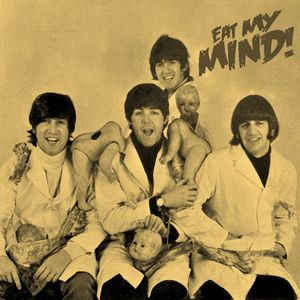 Eat My Mind - Beatles Special (Part One)