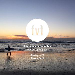 Freunde von Freunden Mixtape #78 - Best of 2014