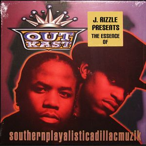 J. Rizzle Presents...The Essence of Outkast: Southernplayalisticcadillacmuzik