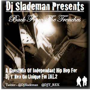 Dj Slademan Presents 'Back From The Trenches'