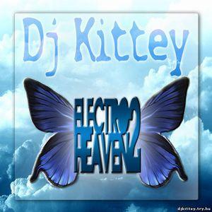 DJ Kittey - Electro Heaven 2