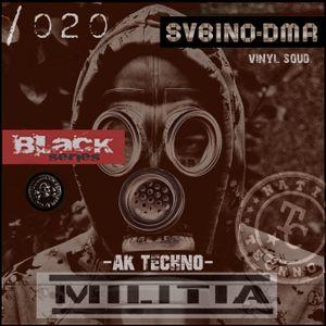 Black series podcast SVBINO-DMR & moreno_flamas NTCM m.s Nation TECNNO militia /020 factory sound