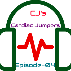 CJ's Cardiac Jumpers-Episode 04
