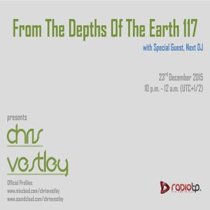 From The Depths Of The Earth 117 (Next DJ Guestmix)