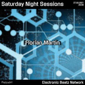 Florian Martin @ Saturday Night Sessions (27.03.2021)