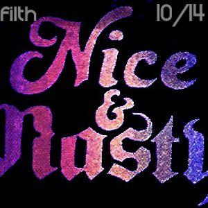 DJ FILTH - Nice & Nasty 10/14