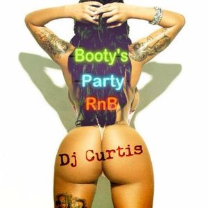 Dj Curtis - Booty's Party RnB