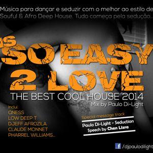 Is So Easy 2 Love (Mixset)
