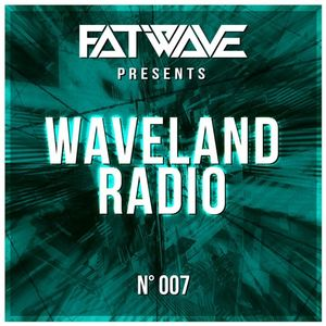 Fatwave - Waveland Radio #007