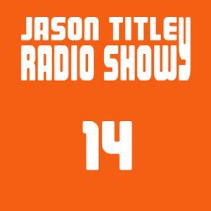 Jason Titley Radio Show 14